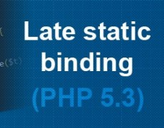Late Static Binding in PHP 5.3